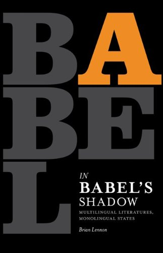 Book cover of In Babel's Shadow: Multilingual Literatures, Monolingual States